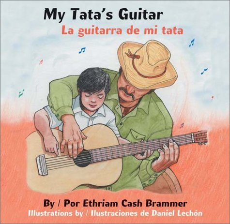 My Tata's Guitar/ La Guitarra de Mi Tata (English and Spanish Edition)