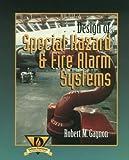 Design of Special Hazard & Fire Alarm Systems