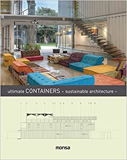 Ultimate Containers - sustainable architecture -: Amazon.es: monsa: Libros