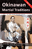 Okinawan Martial Traditions Vol. 3: Te, Tode, Karate, Karatedo, Kobudo (English Edition)
