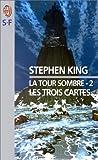 """Afficher """"La Tour sombre n° 2 Les Trois cartes : Vol.2"""""""