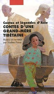 Contes d'une grand-mère tibétaine, Feray, Yveline (Ed.)