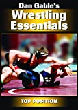 Dan Gables Wrestling Essentials: Top Position DVD