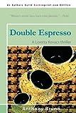 Double Espresso, Anthony Bruno, 0595528848