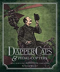 Wondermark Volume 3: Dapper Caps & Pedal-Copters