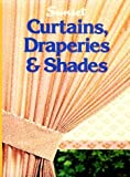 Curtains, Draperies and Shades, Sunset Publishing Staff, 0376017341