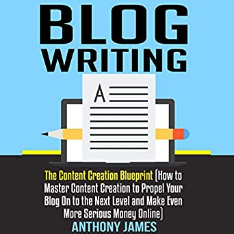Image result for blog writing: the content creation blueprint