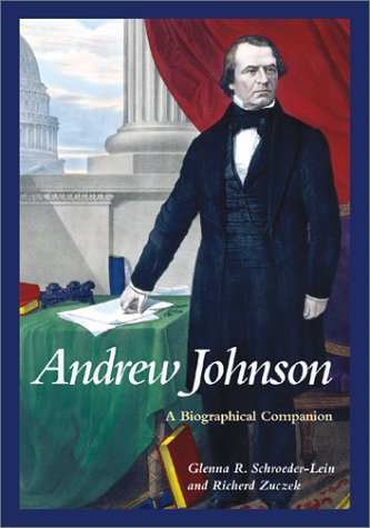 Books : Andrew Johnson: A Biographical Companion (Biographical Companions)