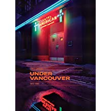 Under Vancouver 1972-1982