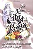 A Gift of Roses, Barbara Rasp, 1413432328