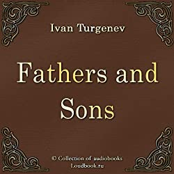 Fathers and Sons [Russian Edition]