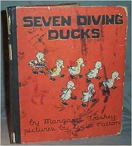 sale retailer 54c43 0cc7f Seven Diving Ducks: Margaret Friskey, Pictures by Lucia ...