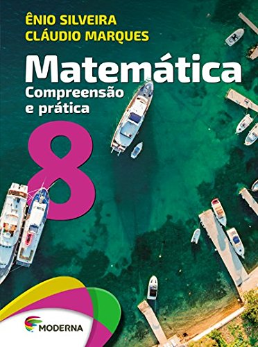 Matemática. Compreensão e Prática 8
