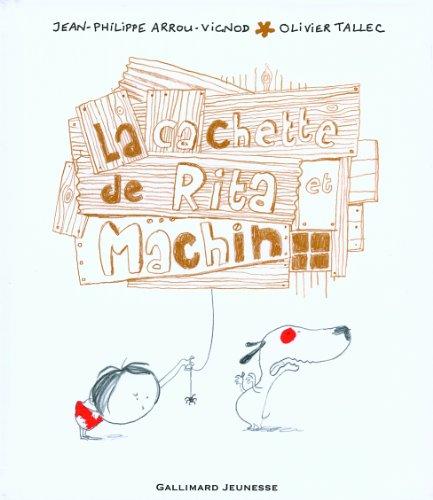 La cachette de Rita et Machin (French Edition)