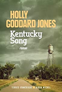 vignette de 'Kentucky song (Holly Goddard Jones)'