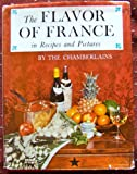 The Flavor of France, Chamberlain, Narcissa and Chamberlain, Narcisse, 0803823266