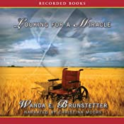 Looking For a Miracle | Wanda E. Brunstetter