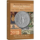 Whitman Encyclopedia of Mexican Money, Volume 1