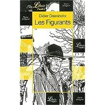 FIGURANTS (LES)