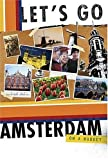 img - for Let's Go Amsterdam 4th Edition (Let's Go: Paris, Amsterdam & Brussels) book / textbook / text book