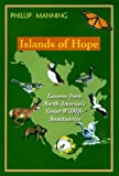 Islands of Hope, Phillip Manning, 0895871831