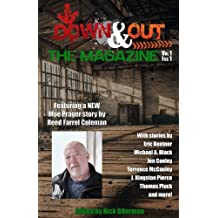 Down & Out: The Magazine Vol 1, Issue 1 (Volume 1)