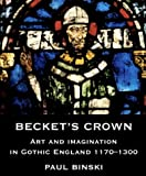 Becket's Crown, Paul Binski, 0300105096
