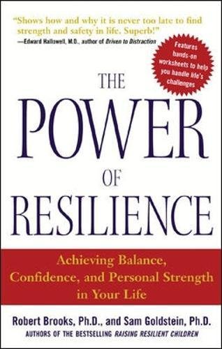 The Power of Resilience: Achieving Balance, Confidence, and ...