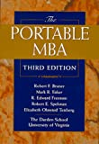 The Portable MBA (Portable MBA Series), Robert F. Bruner, Mark R. Eaker, R. Edward Freeman, Robert E. Spekman, Elizabeth Olmsted Teisberg, 0471180939