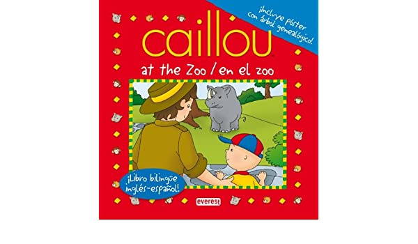 Caillou en el zoo / Caillou at the zoo: Varios artistas: 9788444164540: Amazon.com: Books