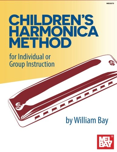 Children's Harmonica Method: For Individual or Group Instruction