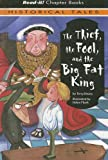 The Thief, the Fool, and the Big Fat King, Terry Deary, 1404813004
