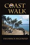 Coast Walk, Frederick Regenold, 1479282464