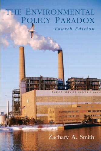 Environmental Policy Paradox, The (4th Edition)