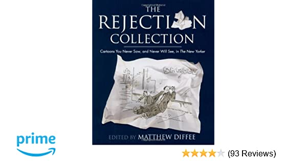 the rejection collection cartoons you never saw and never will see