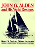 : John G. Alden and His Yacht Designs