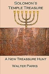 Solomon's Temple Treasure: A New Treasure Hunt