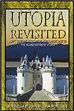 Utopia Revisited, John McMullen, 0595325211
