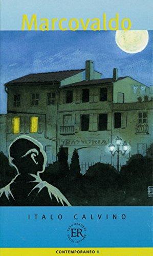 Marcovaldo: Italienische Lektüre für das 1, 2, 3, 4. Lernjahr (Easy Readers - Facili da leggere)