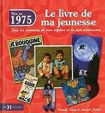1975, le livre de ma jeunesse
