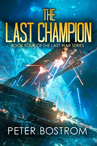 - The Last Champion: Book 4 of The Last War Series