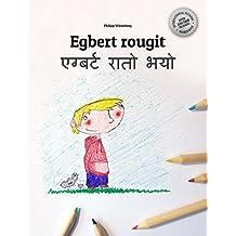 Egbert rougit/एग्बर्ट रातो भयो: Un livre d'images pour les enfants (Edition bilingue français-népalais) (French Edition)