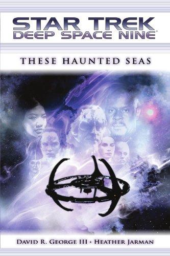 Star Trek: Deep Space Nine: These Haunted Seas