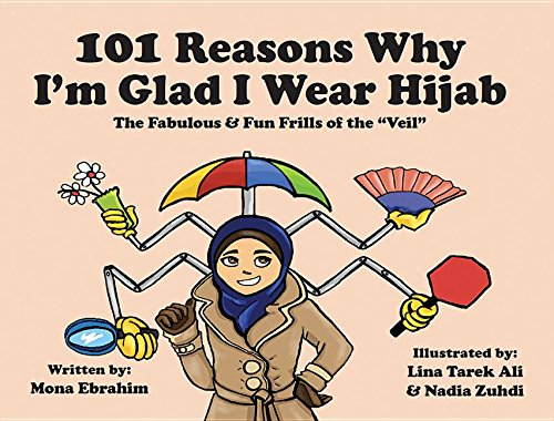 101 Reasons Why I'm Glad I Wear Hijab: The Fabulous & Fun...