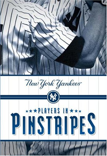 Players in Pinstripes: New York Yankees
