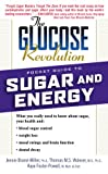 The Glucose Revolution Pocket Guide to Sugar and Energy, Jennie Brand-Miller and Thomas M. S. Wolever, 1569246416