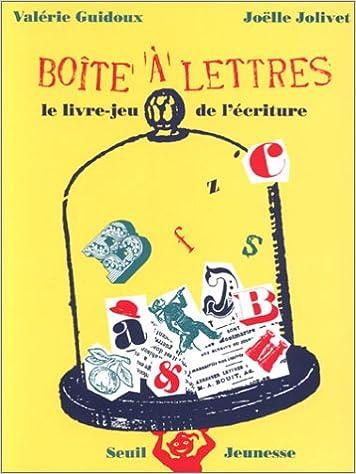 Lire LA BOITE A LETTRES. Le livre-jeu de l'écriture pdf ebook