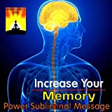 Power Subliminal Message: Increase Your Memory
