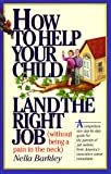 How to Help Your Child Land the Right Job, Nella Barkley, 1563051524
