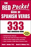 The Red Pocket Book of Spanish Verbs: 333 Fully Conjugated Verbs (Language-Learning Favorites)